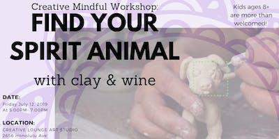 Creative Mindful Workshop: Find Your Spirit Animal- Clay & Wine