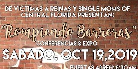 ROMPIENDO BARRERAS / BREAKING BARRIERS CONFERENCIA Y EXPO DE MUJERES tickets