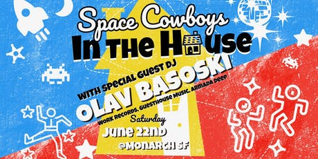 Space Cowboys In the House with Olav Basoski tickets