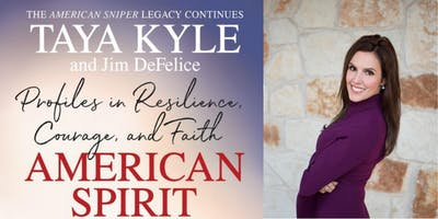 "Taya Kyle, ""American Spirit: Profiles in Resilience, Courage, and Faith"""