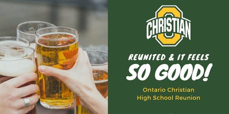 Ontario Christian 2009 Reunion tickets
