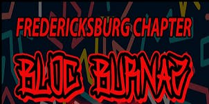 Fredericksburg Bloc Burnaz 10 Year Party