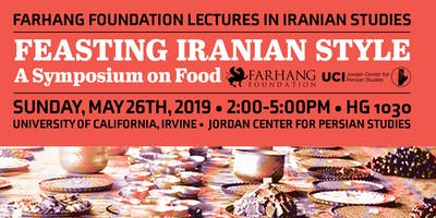 Feasting Iranian Style: A Symposium on Food