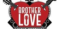 Brother Love Music Festival