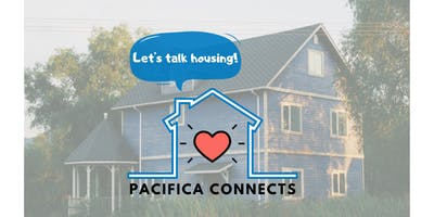 Pacifica Connects - Let's Talk Housing, Community Conversation #2