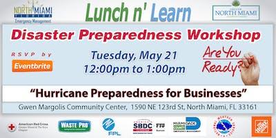 "LUNCH n' LEARN ""Disaster Preparedness Workshop"""
