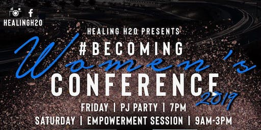 BECOMING: Women's Conference 2019