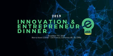 Innovation & Entrepreneur Dinner 2019  tickets