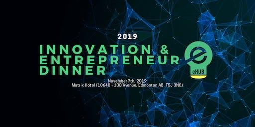 Innovation & Entrepreneur Dinner 2019