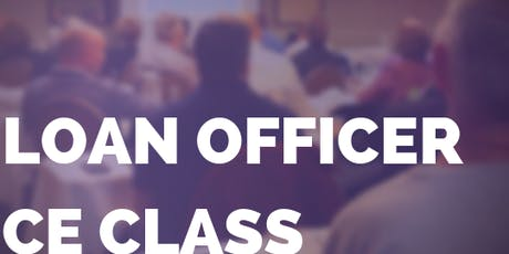 Cleveland: Loan Officer CE Class (by invitation only) tickets