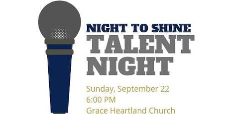 Night to Shine Talent Night 2019 tickets