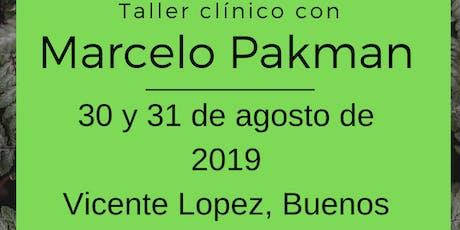 Taller clínico con Marcelo Pakman entradas