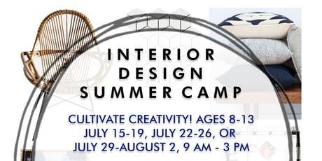 Cultivate Creativity - Interior Design Summer Camp  tickets
