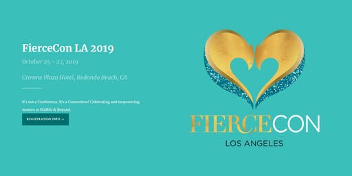 """FierceCon 2019: Mastering Modern Midlife - """"It's Not a Conference. It's a Connection"""""""