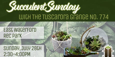 Succulent Sunday with Tuscarora Grange tickets