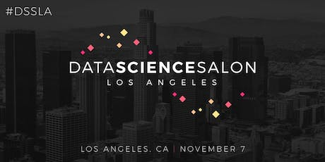 Data Science Salon | LA 2019 tickets