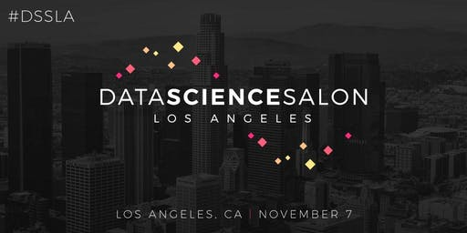 Data Science Salon | LA 2019