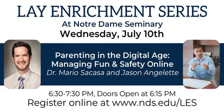 LES Summer Special: Parenting in the Digital Age tickets