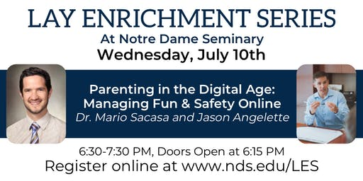 LES Special: Parenting in the Digital Age
