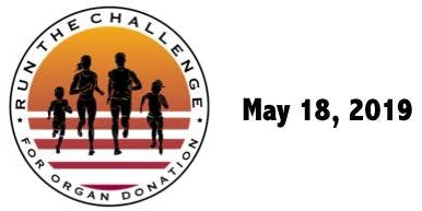 2019 Run the Challenge For Organ Donation - NOTE DATE CHANGE