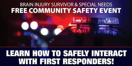 Learn How To Safely Interact With First Responders!  tickets