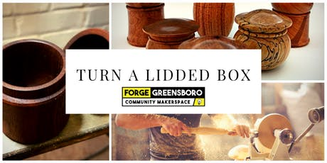 Wood Lathe: Lidded Boxes tickets