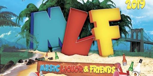MLF (MUSIC+LIQUOR+FRIENDS)
