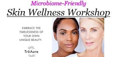Skin Wellness Workshop- Mon 5/20 at 12-1,5-6 & 6:30-7:30pm