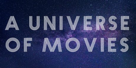 A Universe of Movies tickets