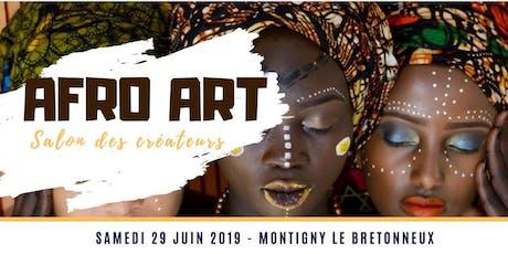 AFRO ART Salon de créateurs - 3ème Edition billets