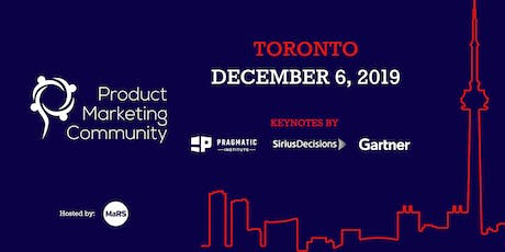 Product Marketing Community: Toronto Conference 2019 tickets