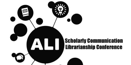 2019 ALI Scholarly Communication Librarianship Conference  tickets