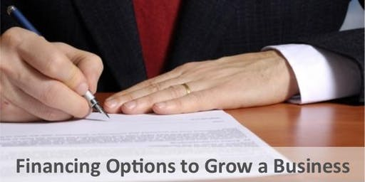 Financing Options to Grow a Business - Fall 2019