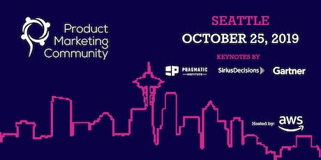Product Marketing Community: Seattle Conference 2019 tickets