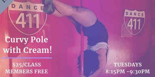 Dance 411: Adult Curvy Pole Dance (All levels)