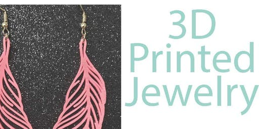 3D Printed Jewelry (13-17Y)