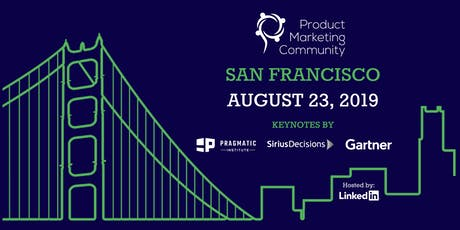 Product Marketing Community: San Francisco Conference 2019 tickets
