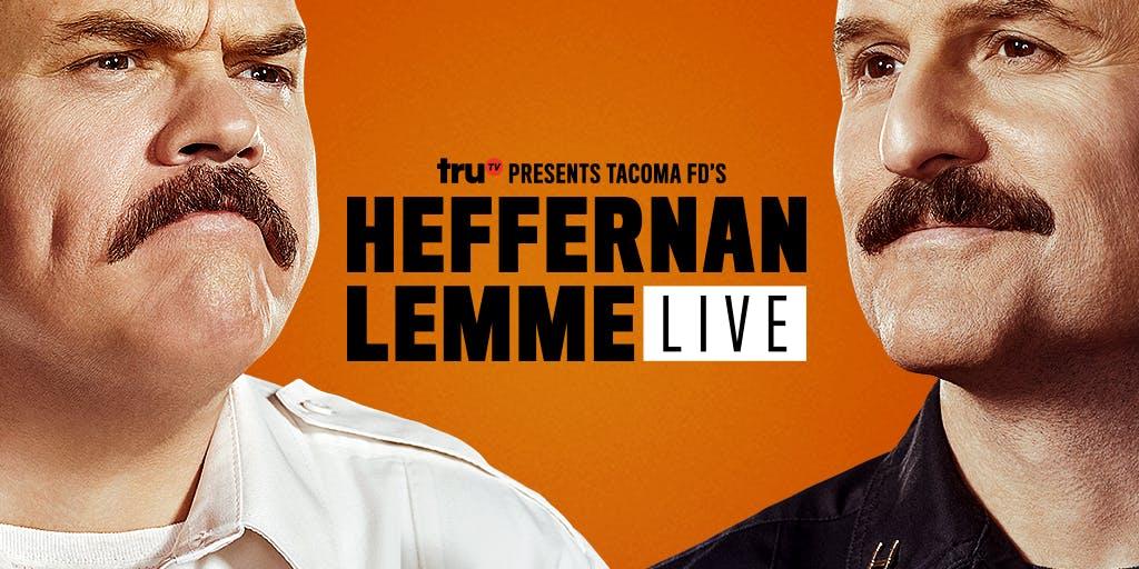 truTV Presents Tacoma FD's Heffernan Lemme Live