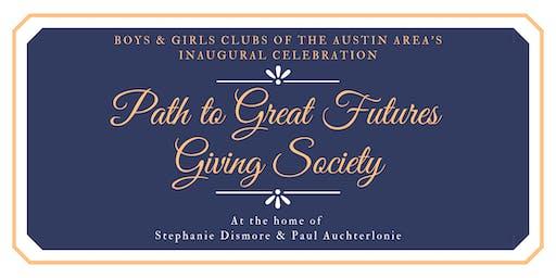BGCAA Path to Great Futures Giving Society  Celebration