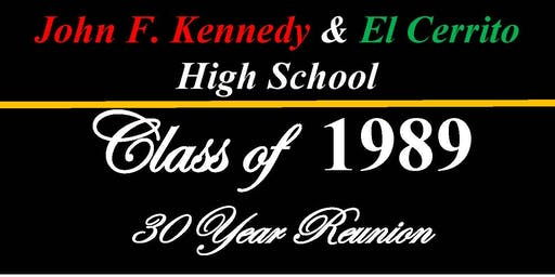 JFK & EL Cerrito High School 30 Year Reunion