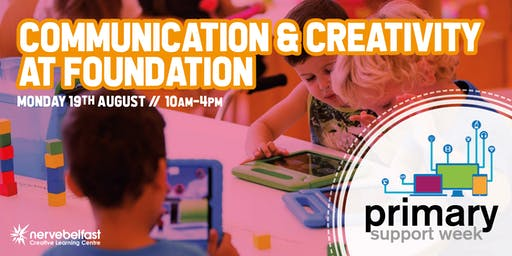 Communication and Creativity at Foundation Stage