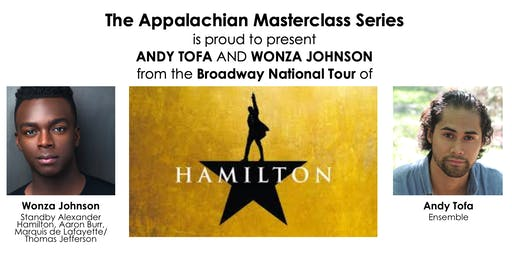 The Appalachian Masterclass Series: HAMILTON