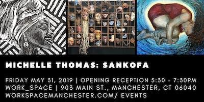 Sankofa: Opening Reception