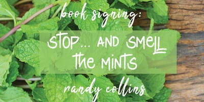Book Signing: Randy Collins' Stop... and Smell the Mints