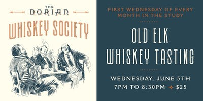 The Dorian's Whiskey Society - 1st Wednesday of Every Month