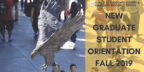 NSS and CCOE New Graduate Student Orientation/GRC Open House Fall 2019 tickets