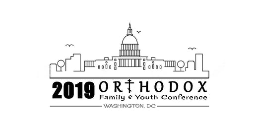 2019 Orthodox Family & Youth Conference