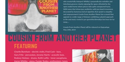 Ropeadope Presents: Cousin from Another Planet CD Release Concert