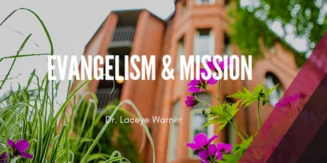 Evangelism and Mission - Summer Intensive Course  tickets
