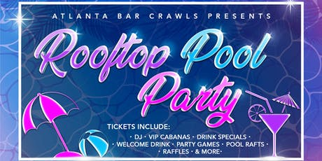 Atlanta's Rooftop Pool Party  tickets
